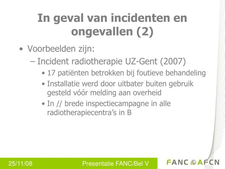 In geval van incidenten en ongevallen (2)