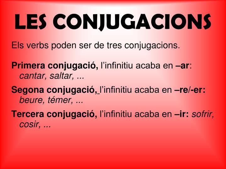 LES CONJUGACIONS