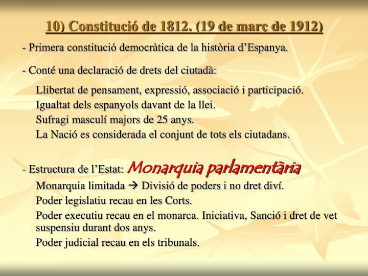 10) Constitució de 1812. (19 de març de 1912)