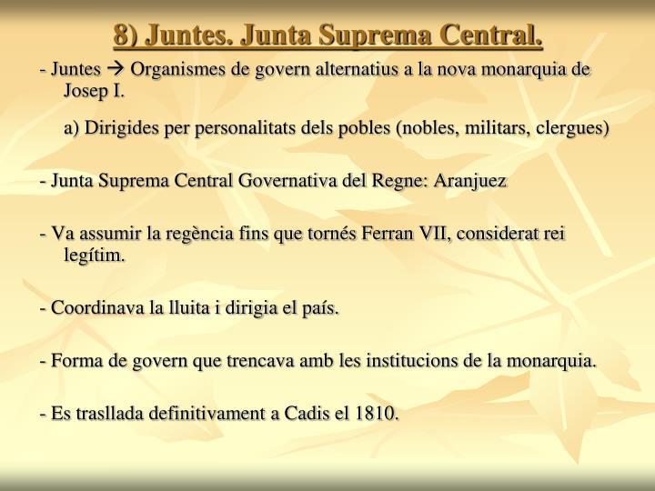 8) Juntes. Junta Suprema Central.