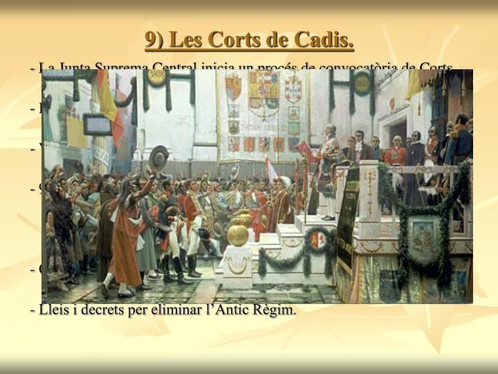 9) Les Corts de Cadis.