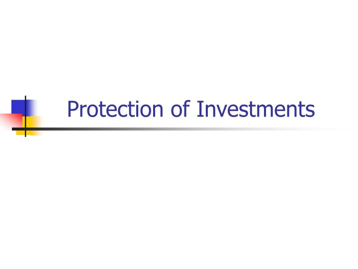 Protection of Investments