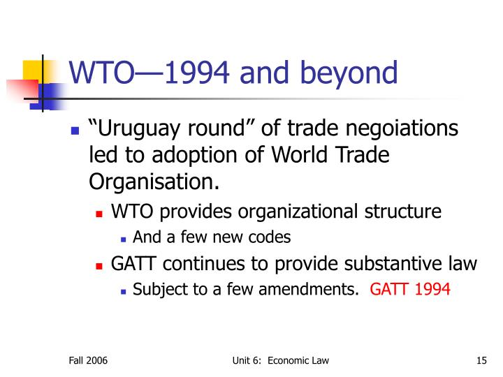WTO—1994 and beyond