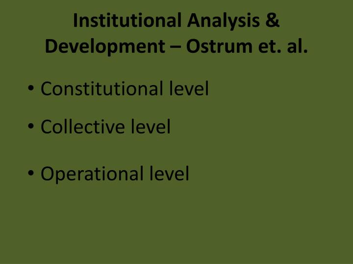 Institutional Analysis & Development – Ostrum et.