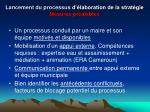 lancement du processus d laboration de la strat gie mesures pr alables