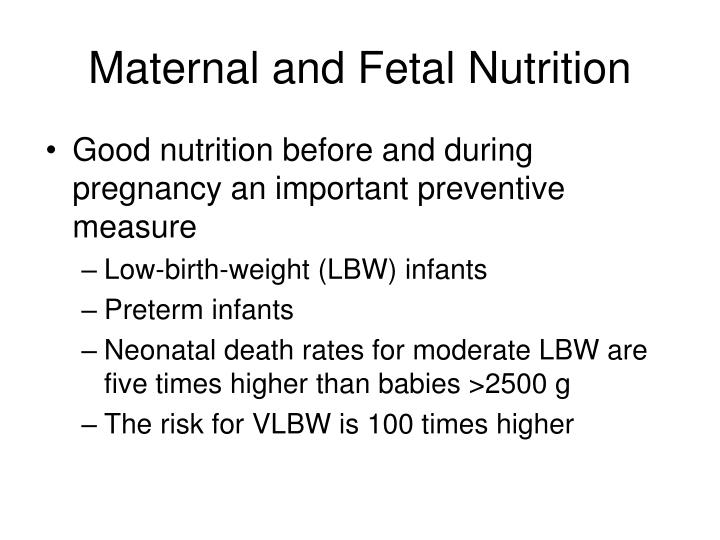 Maternal and Fetal Nutrition