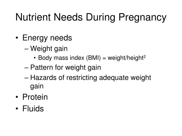 Nutrient Needs During Pregnancy