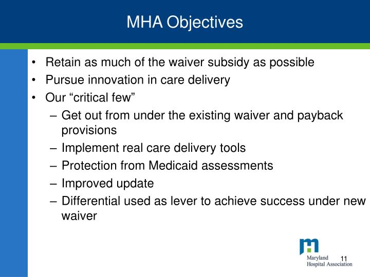 MHA Objectives