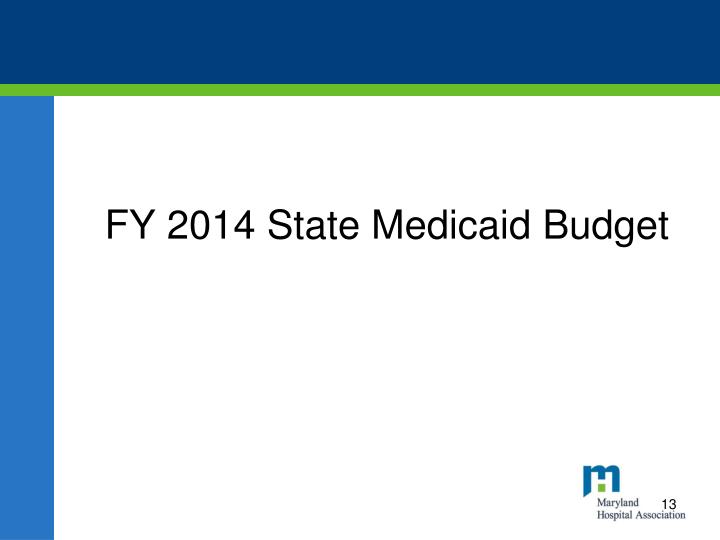 FY 2014 State Medicaid Budget