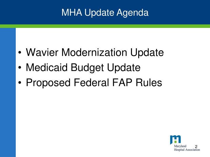 MHA Update Agenda