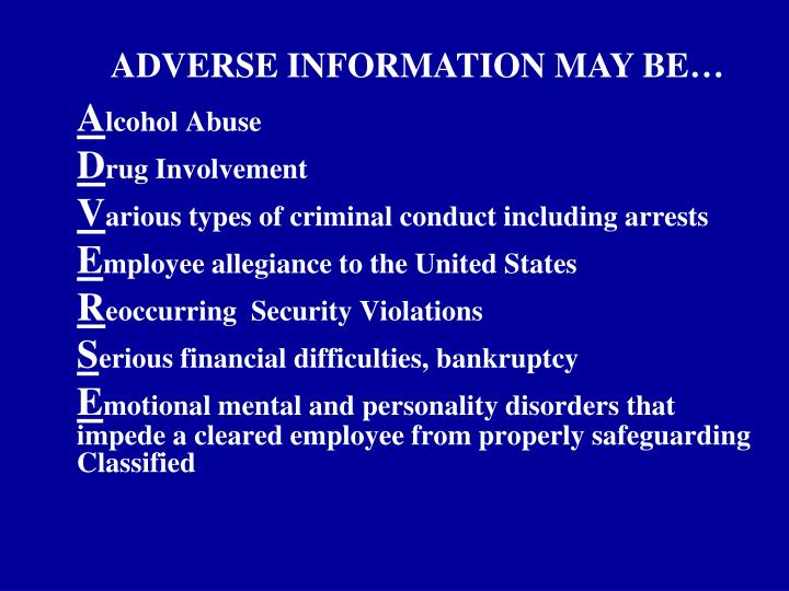 ADVERSE INFORMATION MAY BE…