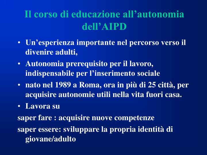 Il corso di educazione all'autonomia dell'AIPD