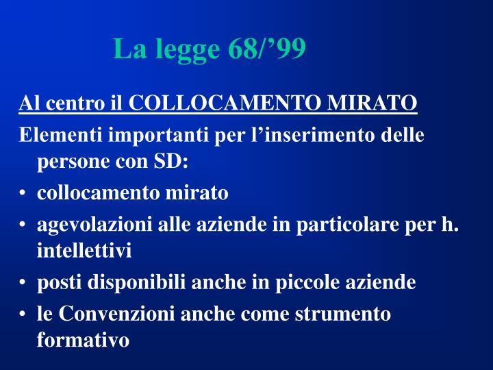 La legge 68/'99