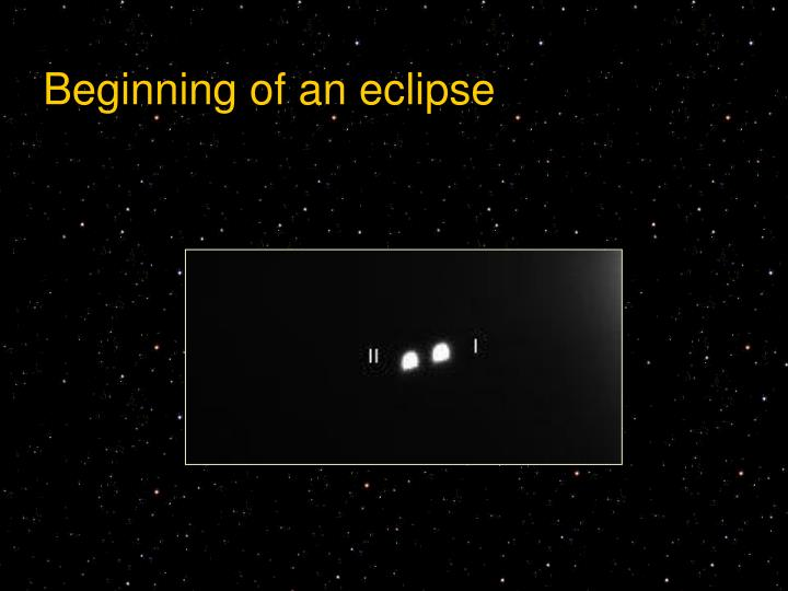 Beginning of an eclipse