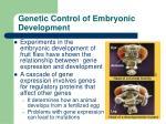 genetic control of embryonic development