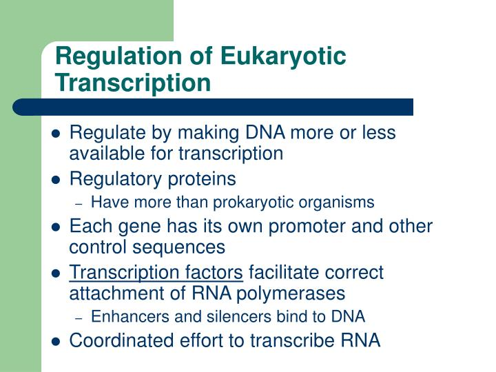 Regulation of Eukaryotic Transcription