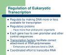 regulation of eukaryotic transcription