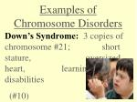 examples of chromosome disorders