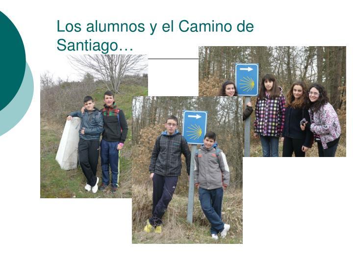 Los alumnos y el Camino de Santiago…