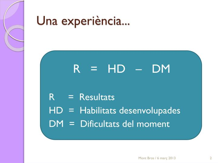 Una experiència...