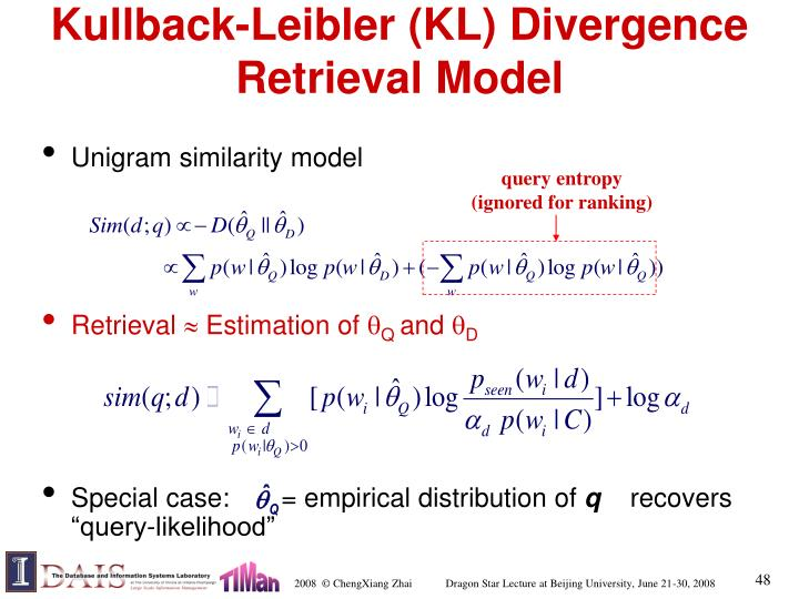 Kullback-Leibler (KL) Divergence Retrieval Model