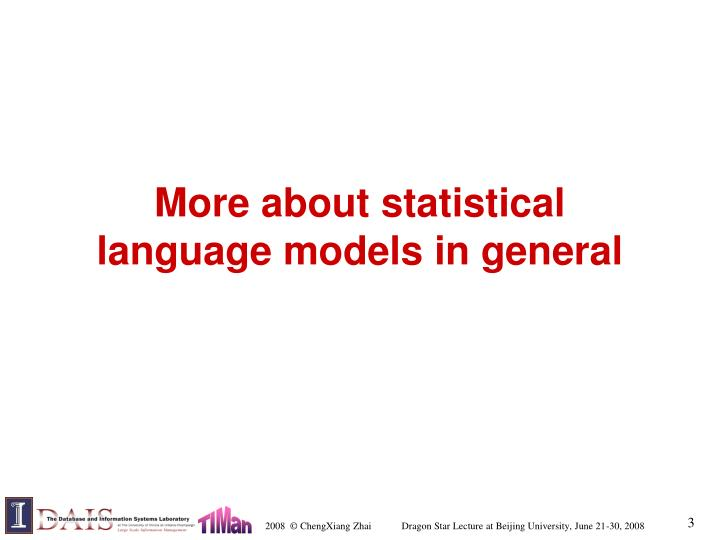 More about statistical language models in general