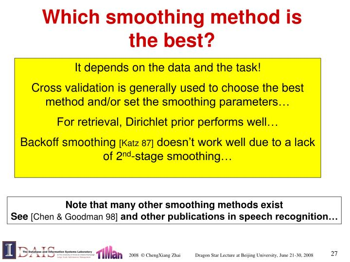 Which smoothing method is the best?