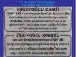y l 1299 osmanl tarihinin ba lang c bu muhte em cami in a edilmi ti