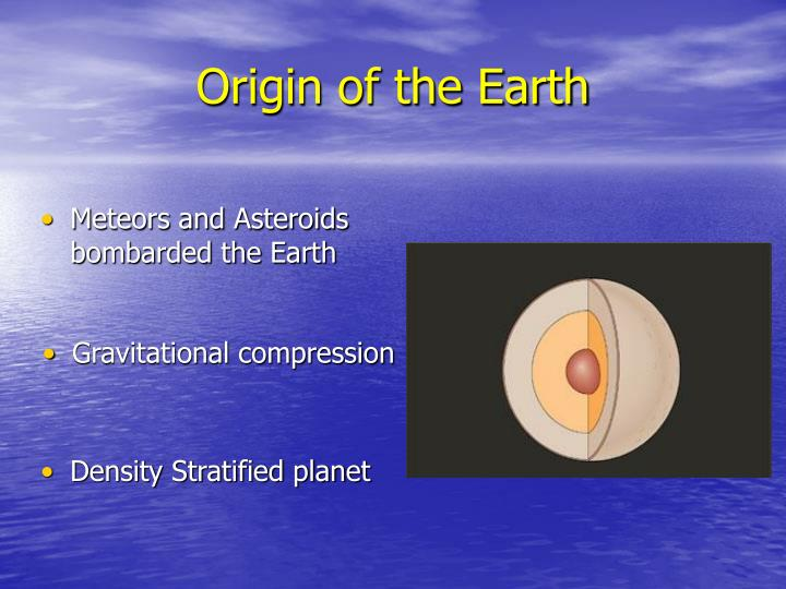 Origin of the Earth