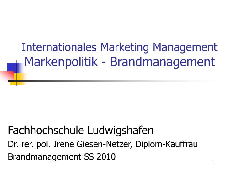 Internationales marketing management markenpolitik brandmanagement