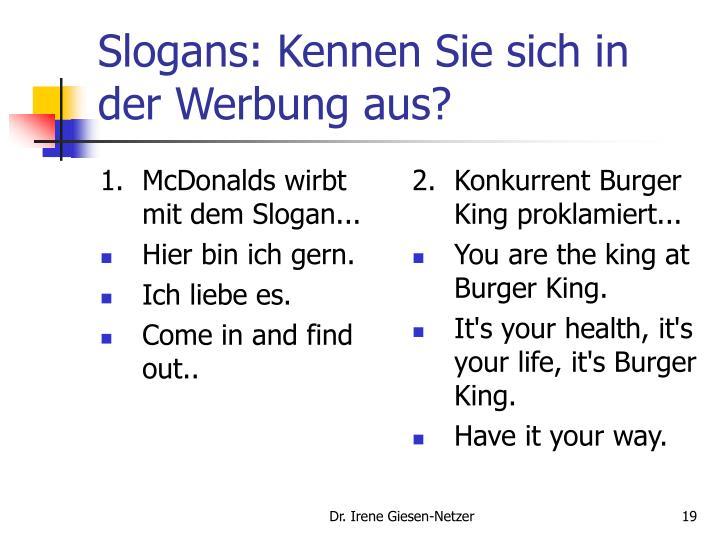 1.McDonalds wirbt mit dem Slogan...