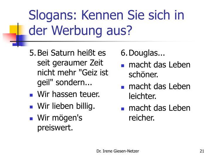 """5.Bei Saturn heißt es seit geraumer Zeit nicht mehr """"Geiz ist geil"""" sondern..."""