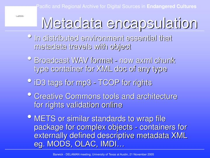 Metadata encapsulation