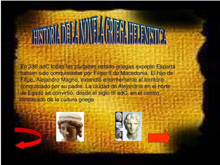 HISTORIA DE LA NOVELA GRIEGA HELENISTICA