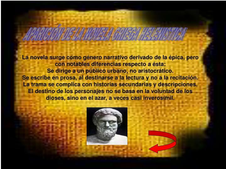 APARICIÓN DE LA NOVELA GRIEGA HELENISTICA