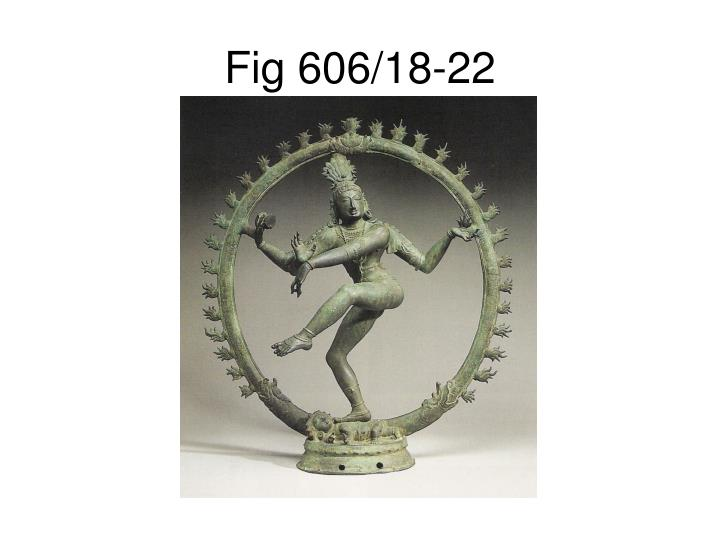 Fig 606/18-22