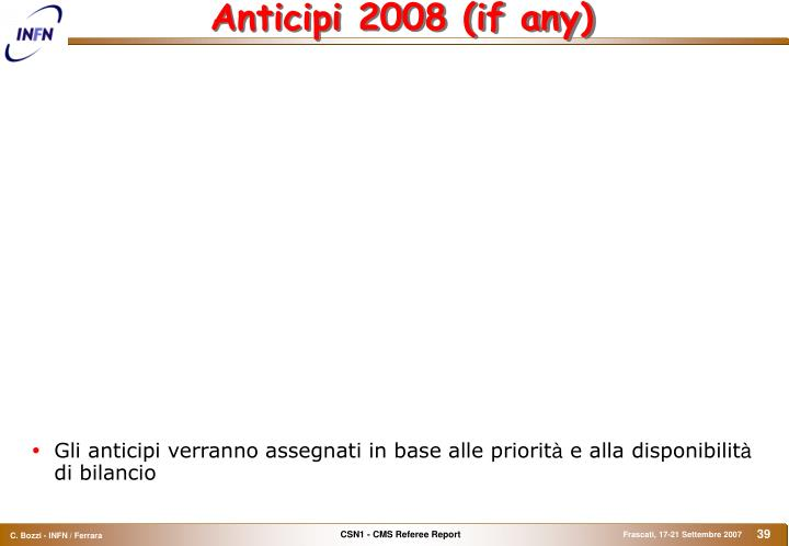 Anticipi 2008 (if any)