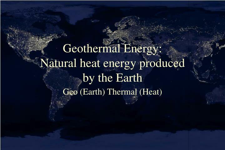 Geothermal Energy: