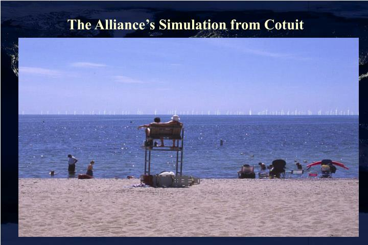 The Alliance's Simulation from Cotuit