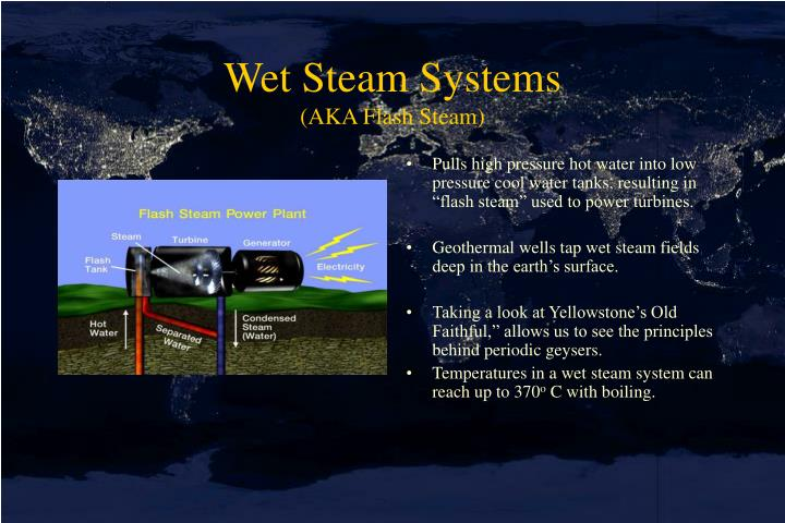 Wet Steam Systems