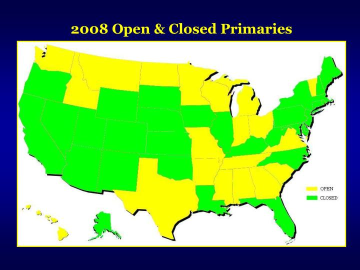 2008 Open & Closed Primaries