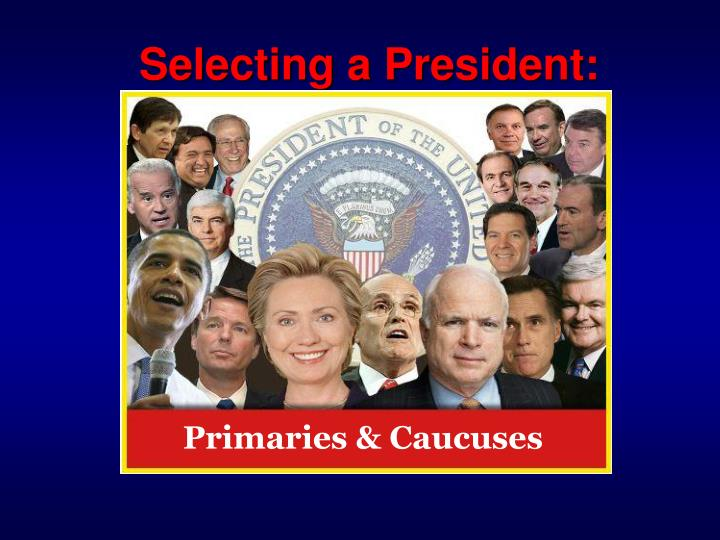 Primaries & Caucuses