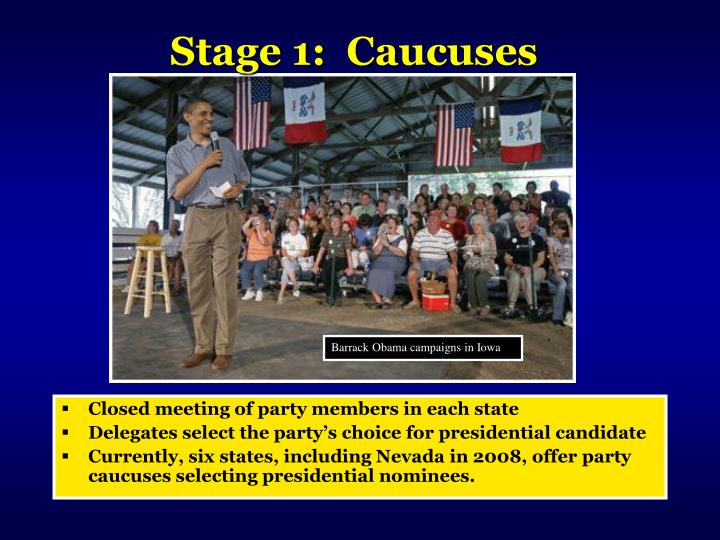 Stage 1 caucuses