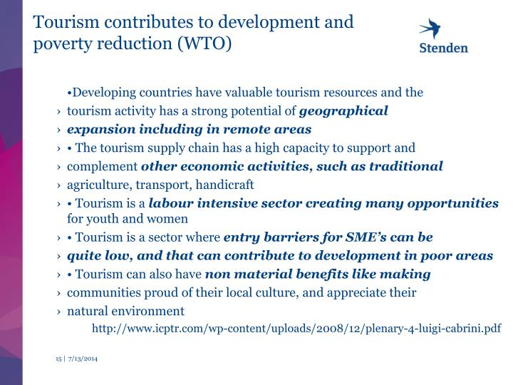 Tourism contributes to development and poverty reduction (WTO)