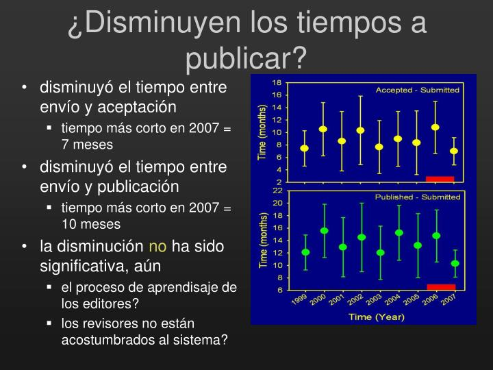 ¿Disminuy