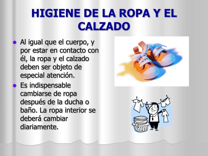 HIGIENE DE LA ROPA Y EL CALZADO