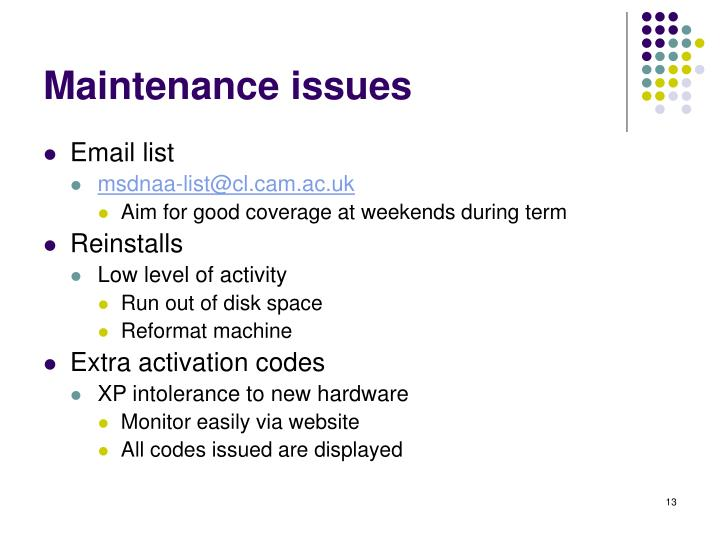 Maintenance issues
