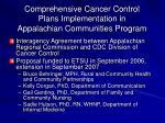 comprehensive cancer control plans implementation in appalachian communities program1