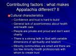 contributing factors what makes appalachia different ii