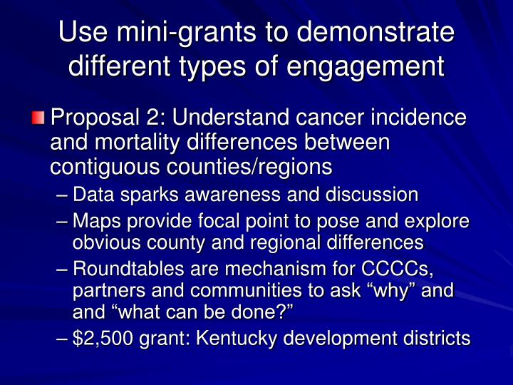 Use mini-grants to demonstrate different types of engagement